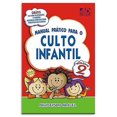 Manual Prático para o Culto Infantil Vol.2