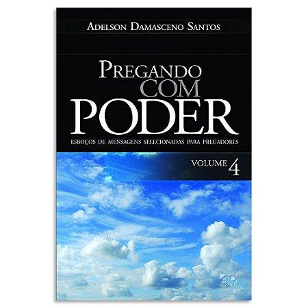 Pregando com Poder - Vol. 4