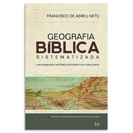 Geografia Bíblica  Sistematizada