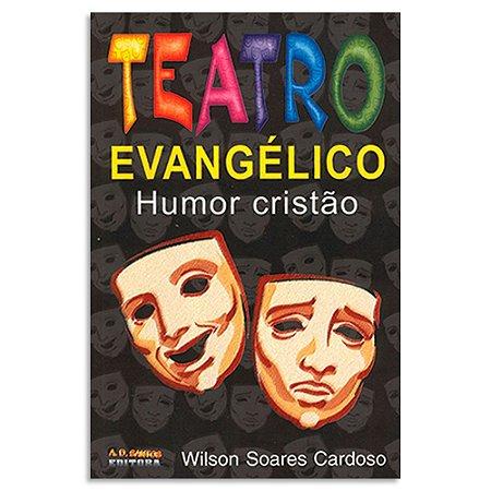 Teatro Evangélico Humor Cristão Vol.1