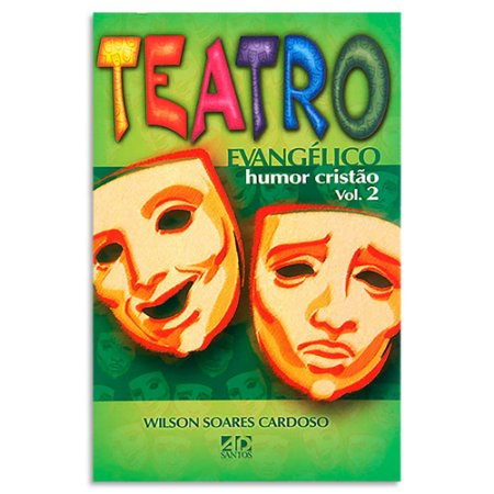 Teatro Evangélico Humor Cristão Vol.2