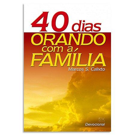 40 dias Orando com Família