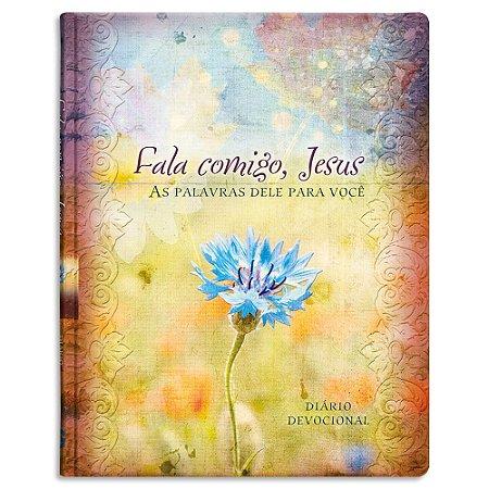 Diário Devocional Fala Comigo Jesus