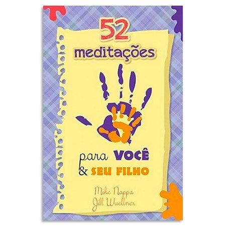 52 Meditações Para Você e seu Filho