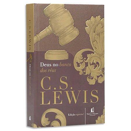 Deus no Banco dos Réus - C.S. Lewis