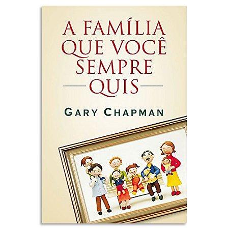 A Família que Você Sempre Quis