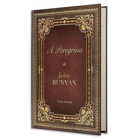 A Peregrina - John Bunyan