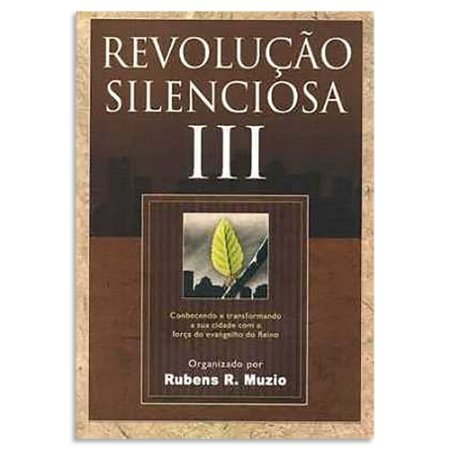 Revolução Silenciosa Vol. 3 - Rubens R. Muzio