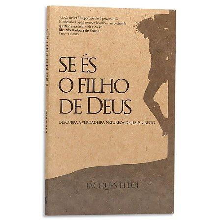 Se és Filho de Deus de Jacques Ellul