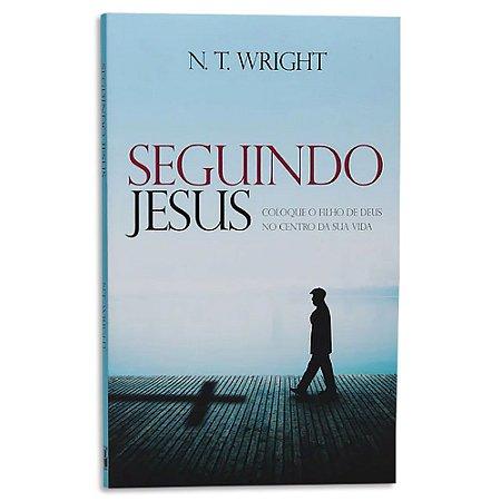Seguindo Jesus de N.T. Wright