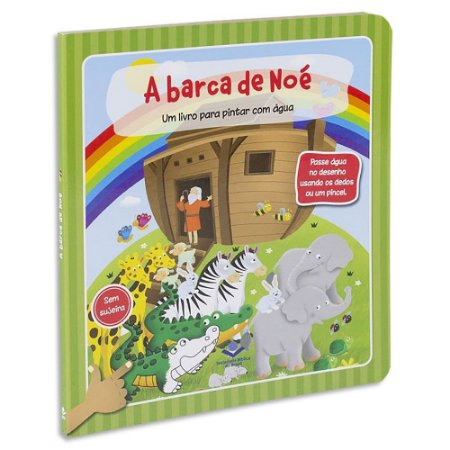 A Barca de Noé: Um livro para pintar com água