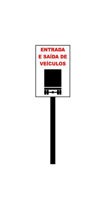 Placa de sinalização HO Entrada e saída de veículos