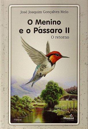 O menino e o pássaro II - O retorno
