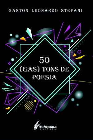 50 (GAS) TONS DE POESIA