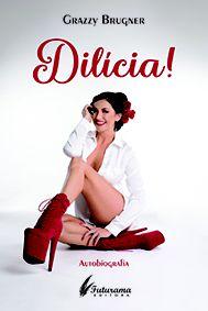 Dilícia!