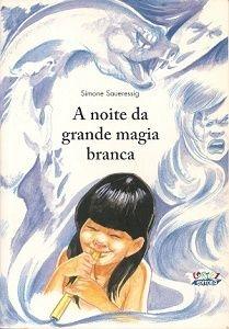 A noite da grande magia branca