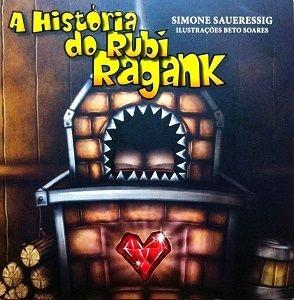 A História do Rubi Ragank