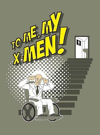 CAMISETA TO ME- MY X-MEN!