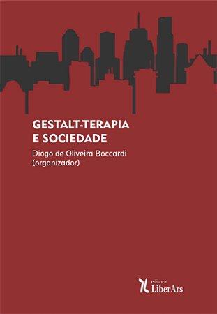 Gestalt-Terapia e Sociedade