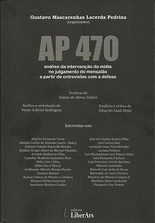 AP 470: análise da intervenção da mídia no julgamento do mensalão a partir de entrevistas com a defesa