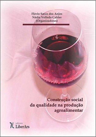 Construção social da qualidade na produção agroalimentar