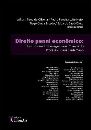Direito penal econômico: estudos em homenagem ao professor Klaus Tiedemann