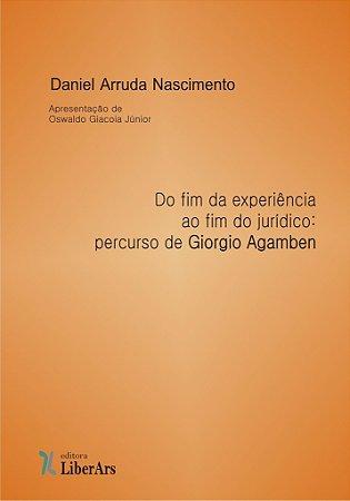 Do fim da experiência ao fim do jurídico: percurso de Giorgio Agambem