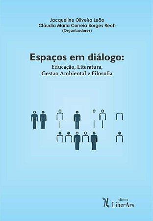 Espaços em Diálogo: educação, literatura, gestão ambiental e filosofia