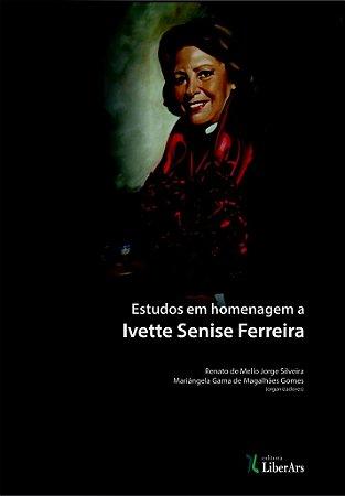 Estudos em homenagem a Ivette Senise