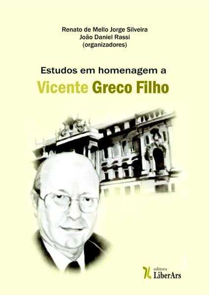 Estudos em homenagem a Vicente Greco Filho