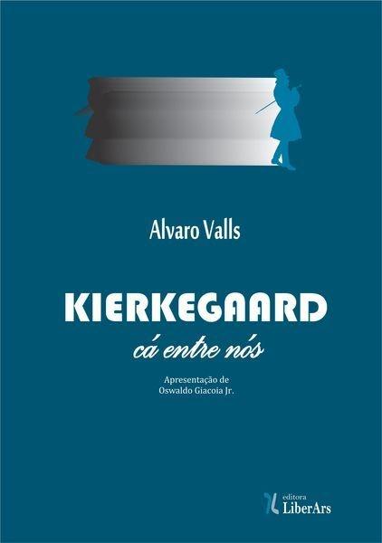 Kierkegaard, cá entre nós