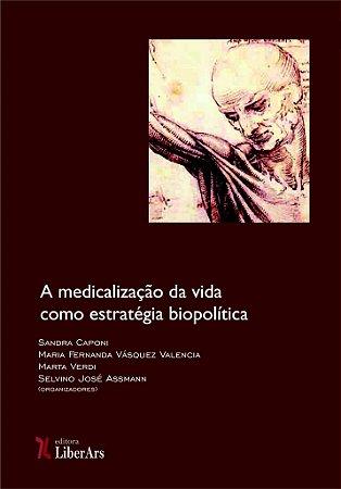 Medicalização da vida como estratégia biopolítica, A