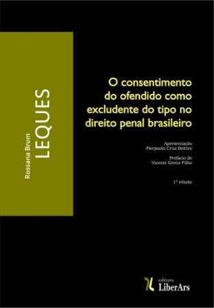 O consentimento do ofendido como excludente do tipo no direito penal brasileiro