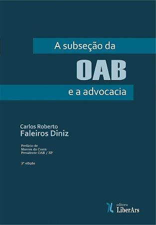 Subseção da OAB e a advocacia, A