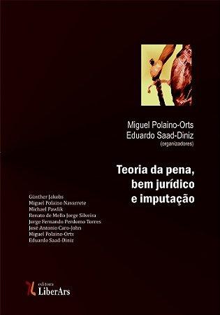 Teoria da pena, bem jurídico e imputação