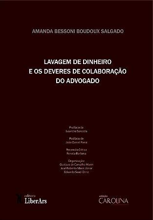 Lavagem de dinheiro e deveres de colaboração do advogado