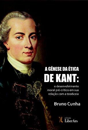 Gênese da ética em Kant, A