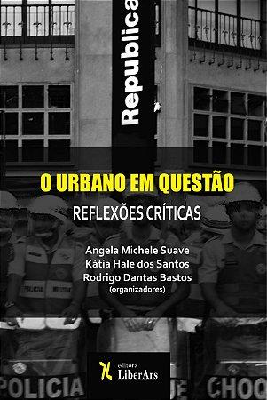 O Urbano em questão: reflexões críticas