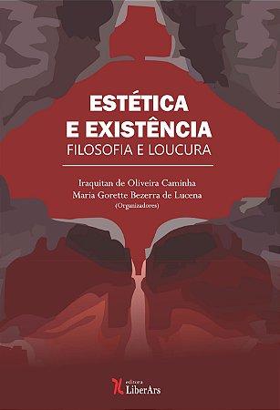 Estética e Existência: Filosofia e Loucura