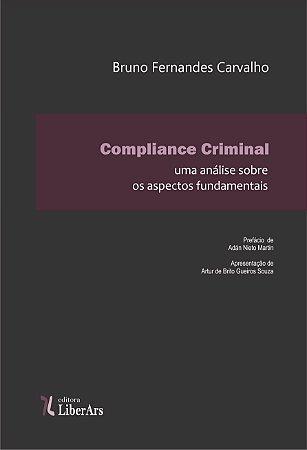 Compliance Criminal - uma análise dos aspectos fundamentais
