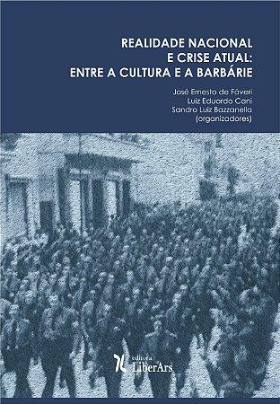 Realidade nacional e crise atual: entre a cultura e a barbárie