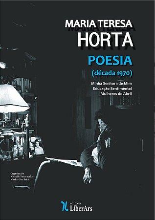 MARIA TERESA HORTA - Poesia - Década de 1970