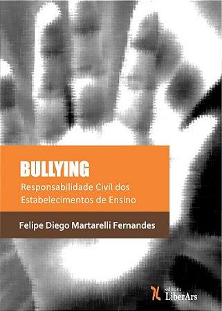 Bullying: responsabilidade civil dos estabelecimentos de ensino