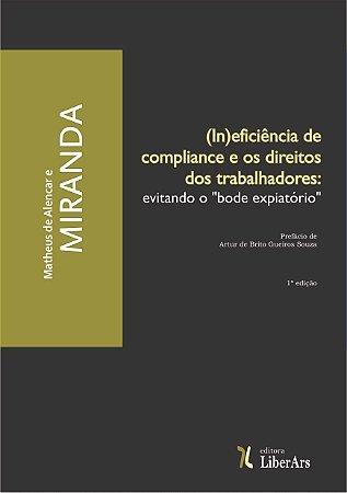 """(In)Eficiência de compliance e os direitos dos trabalhadores: evitando o """"bode expiatório"""""""