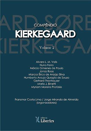 Compêndio Kierkegaard - Volume 2