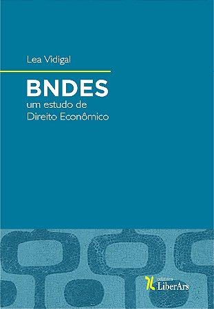 BNDES: um estudo de Direito Econômico