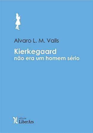 Kierkegaard não era um homem sério! Sobre alguns alemães, sobre alguns discursos, e sobre a mãe do filósofo