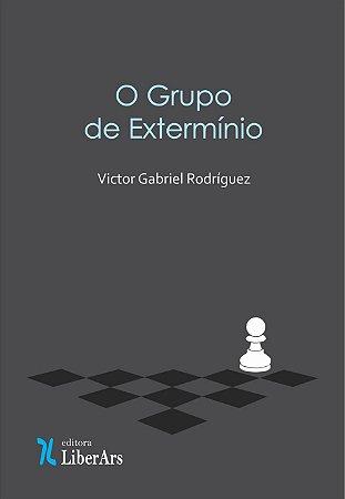O Grupo de Extermínio