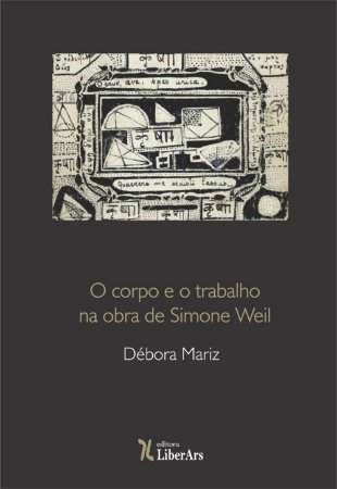 Corpo e trabalho na obra de Simone Weil, O