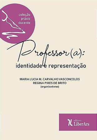 Professor(a): identidade e representação